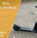 Moin Moin – Neue E-Scooter in der Stadt – Test [+Video]